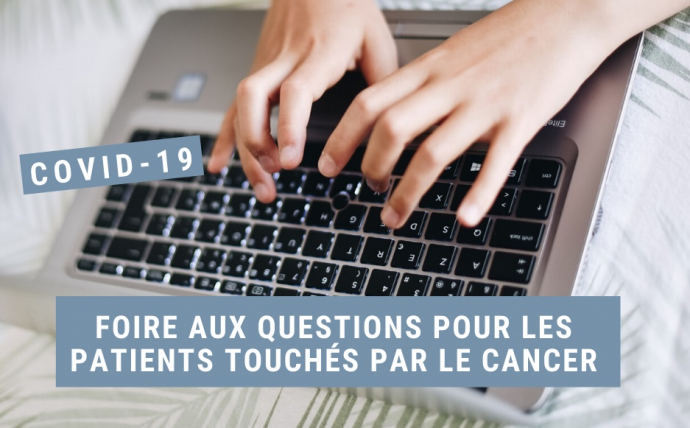 foire questions covid19 cancer